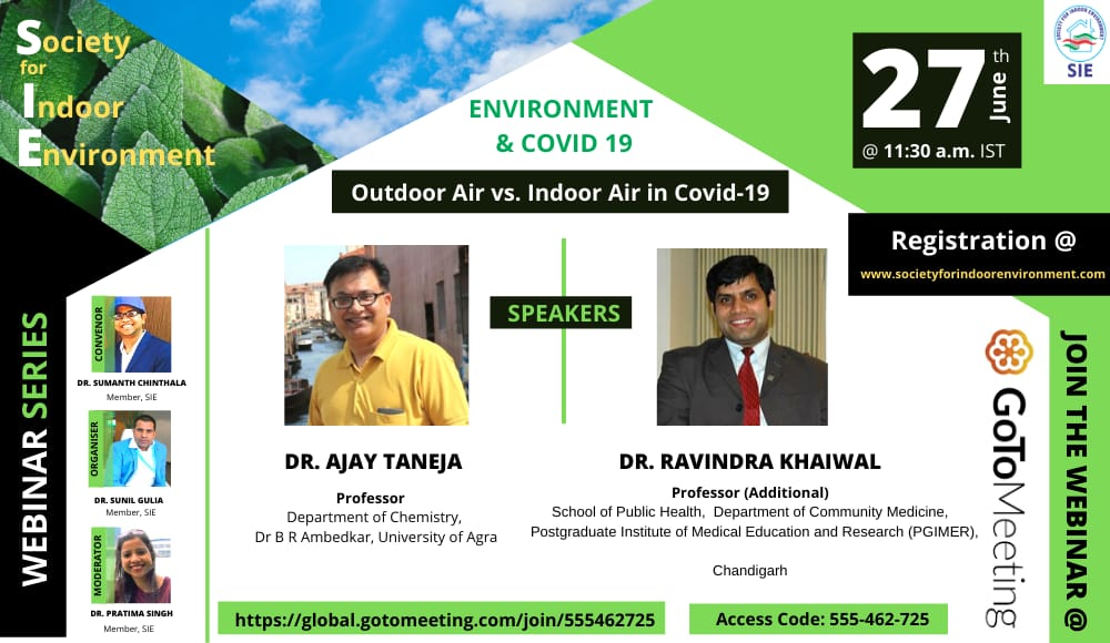 SIE Webinar series Ënvironment and Covid 19- Outdoor air Vs. Indoor Air in Covid 19""
