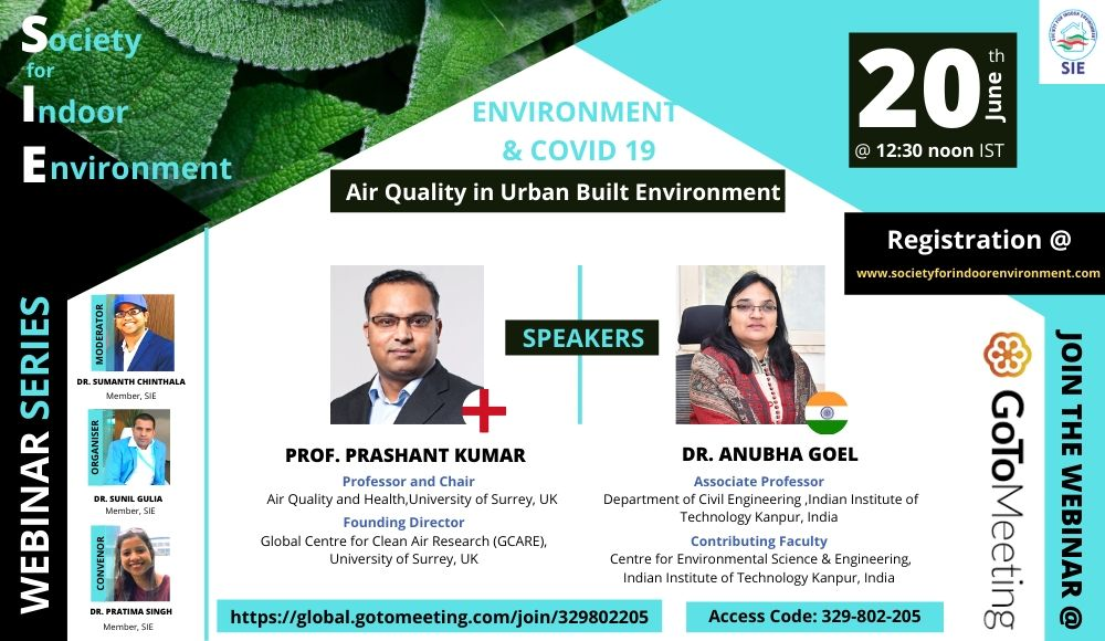 "SIE Webinar Series ""Environment and Covid-19- Air quality in Urban Built Environment"
